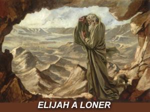 X ELIJAH A LONER
