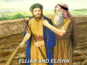 X ELIJAH & ELISHA